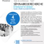 Projekt co-organise un séminaire de recherche  intitulé «Enseigner le design : geste créatif et activité formative» à l'Université d'Aix-Marseille.